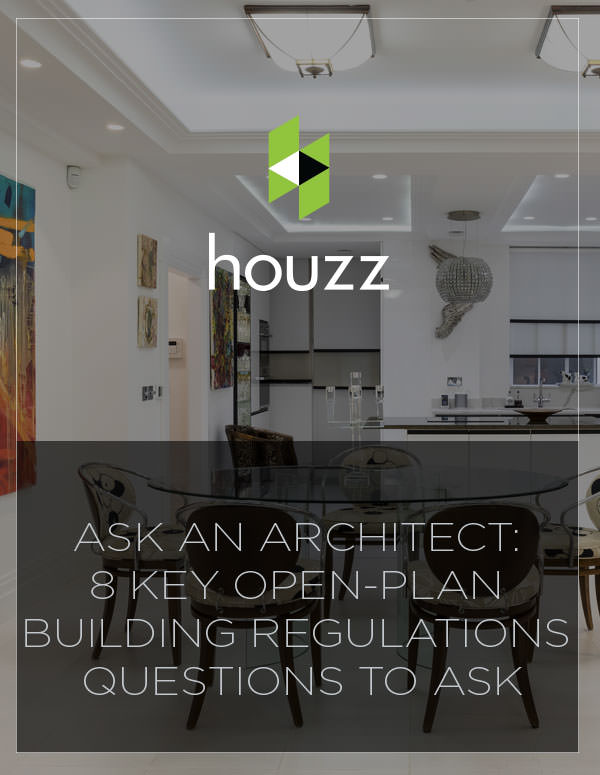 Ask an Architect: 8 Key Open-plan Building Regulations Questions to Ask