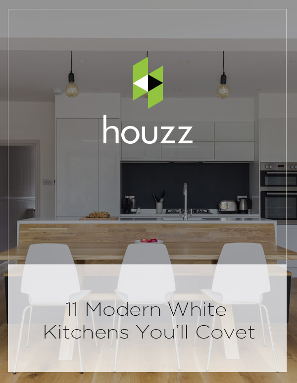 Featured on Houzz UK: 11 Modern White Kitchens You'll Covet