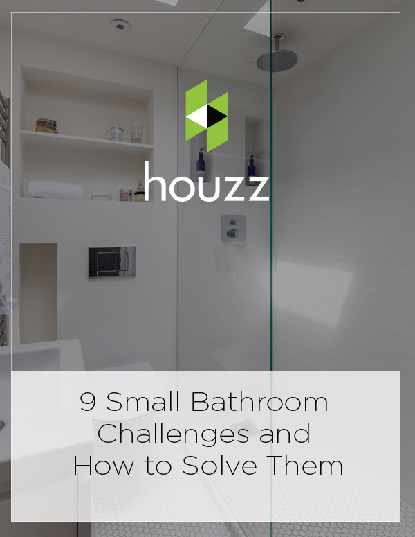 Houzz Feature: 9 Small Bathroom Challenges and How to Solve Them