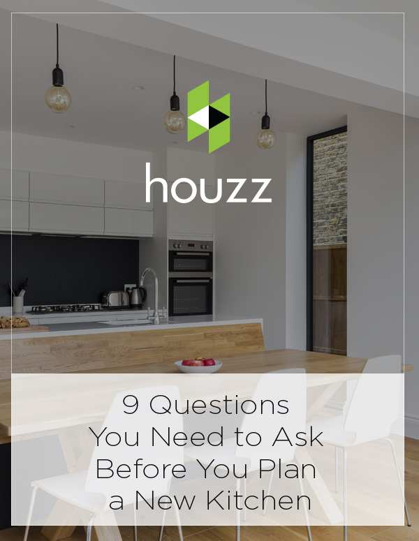 Houzz Feature: 9 Questions You Need to Ask Before You Plan a New Kitchen