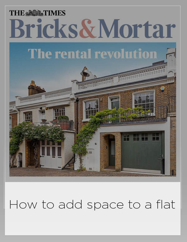The Times Bricks and Mortar 27 September 2018: How to add space to a flat