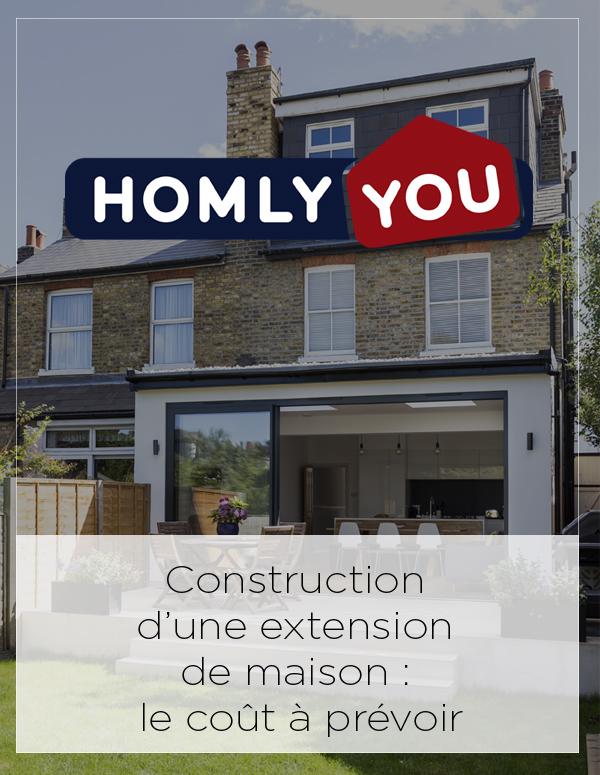 Homley You Feature: Construction d'une extension de maison : le coût à prévoir