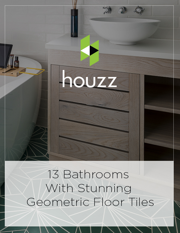 Houzz Feature: 13 Bathrooms With Stunning Geometric Floor Tiles