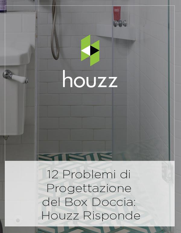 Houzz Feature: 12 Problemi di Progettazione del Box Doccia: Houzz Risponde