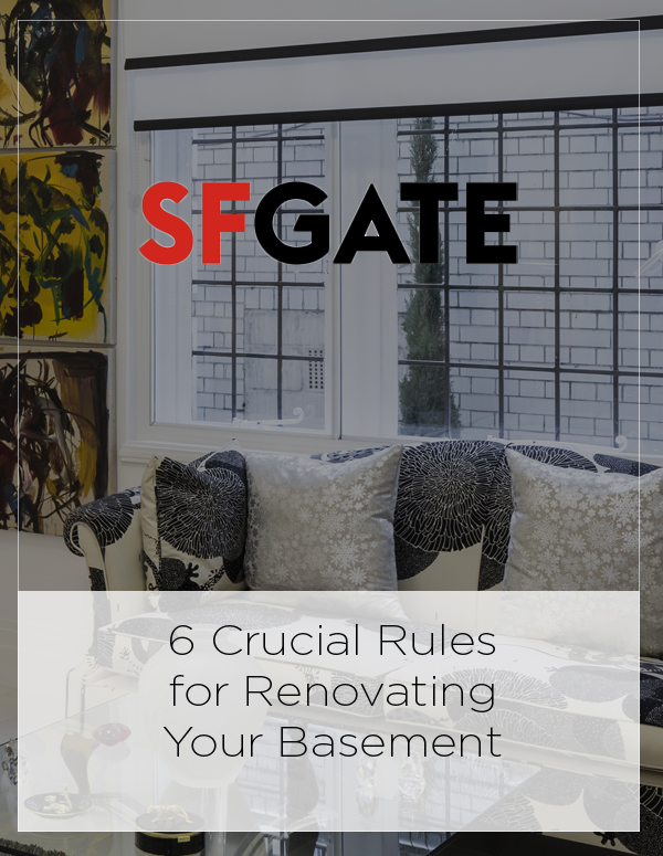 San Francisco Chronicle: 6 Crucial Rules for Renovating Your Basement