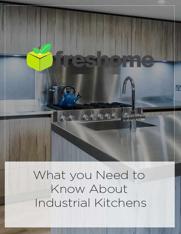 Freshome: What You Need to Know About Industrial Kitchens