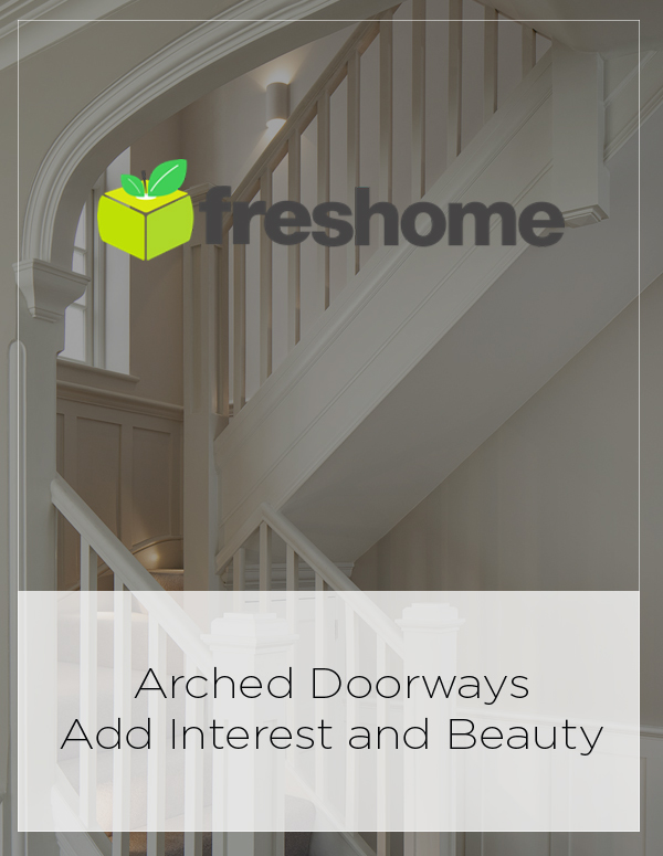 Freshome: Arched Doorways Add Interest and Beauty