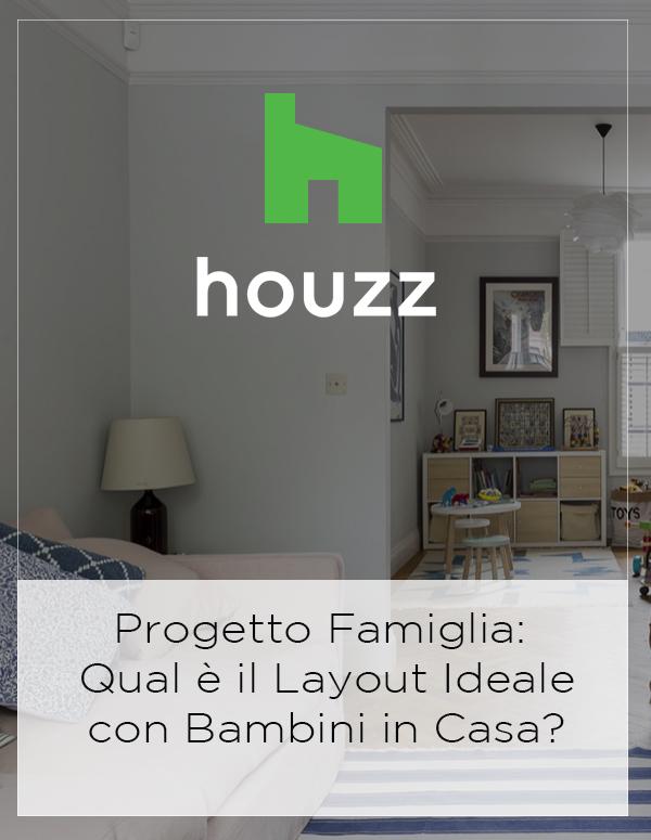 Houzz Feature: Progetto Famiglia: Qual è il Layout Ideale con Bambini in Casa?