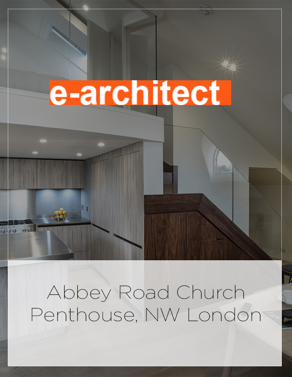 e-architect feature: Abbey Road Church Penthouse, NW London