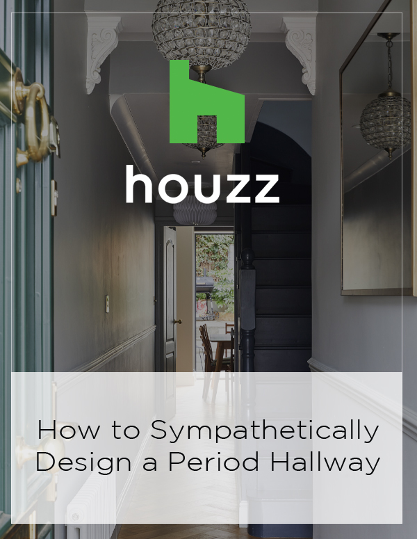 Houzz Feature: How to Sympathetically Design a Period Hallway
