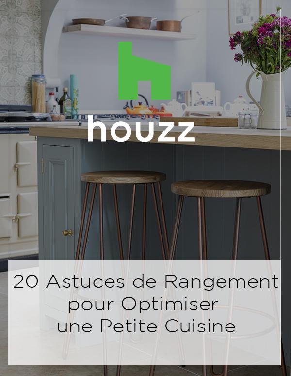 Houzz Feature: 20 Astuces de Rangement pour Optimiser une Petite Cuisine
